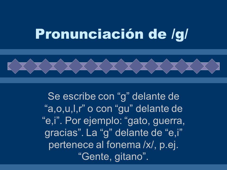 Pronunciación de /g/