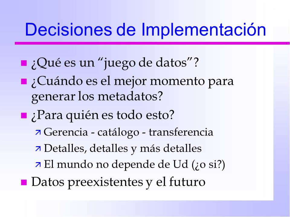 Decisiones de Implementación
