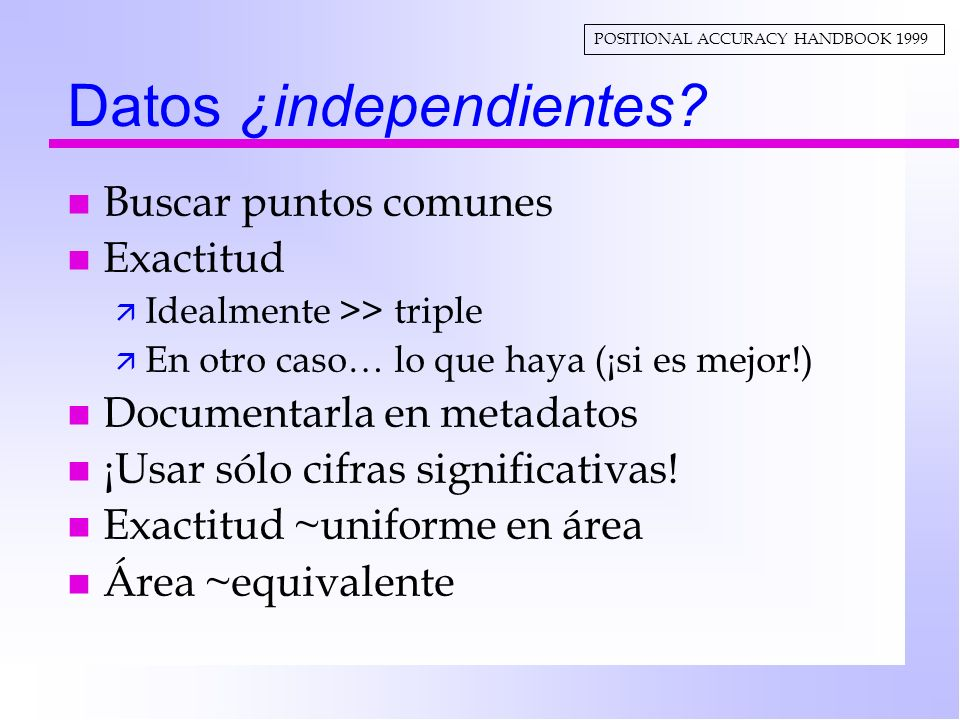 Datos ¿independientes