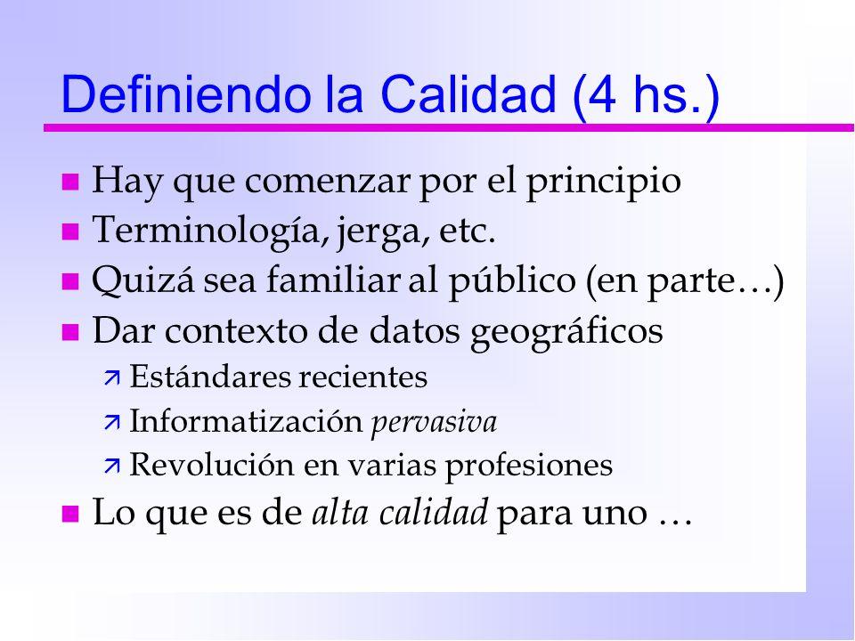 Definiendo la Calidad (4 hs.)