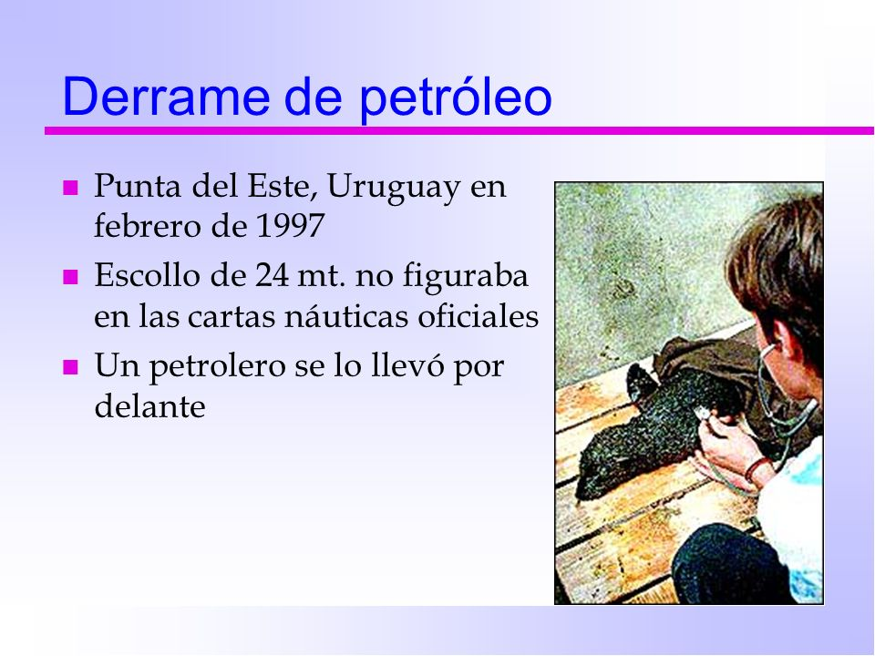 Derrame de petróleo Punta del Este, Uruguay en febrero de 1997