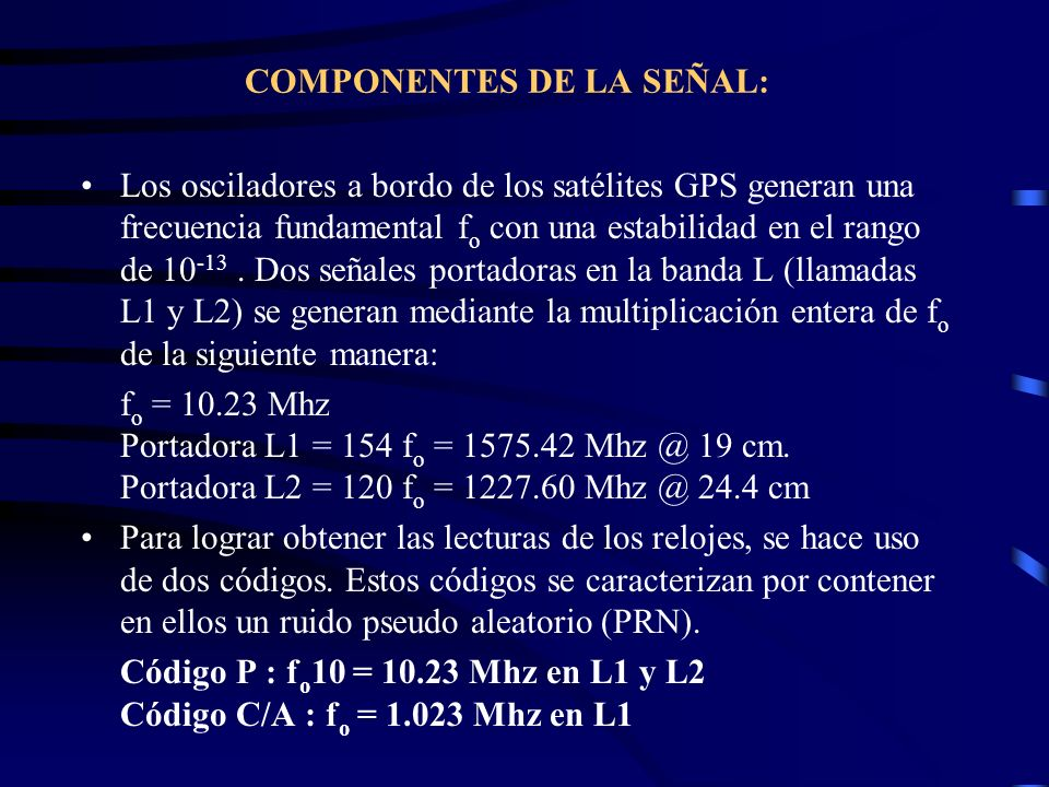 COMPONENTES DE LA SEÑAL: