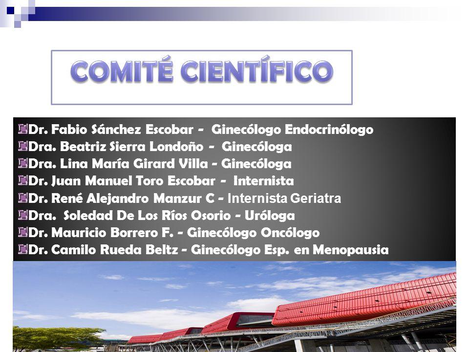 COMITÉ CIENTÍFICO Dr. Fabio Sánchez Escobar - Ginecólogo Endocrinólogo