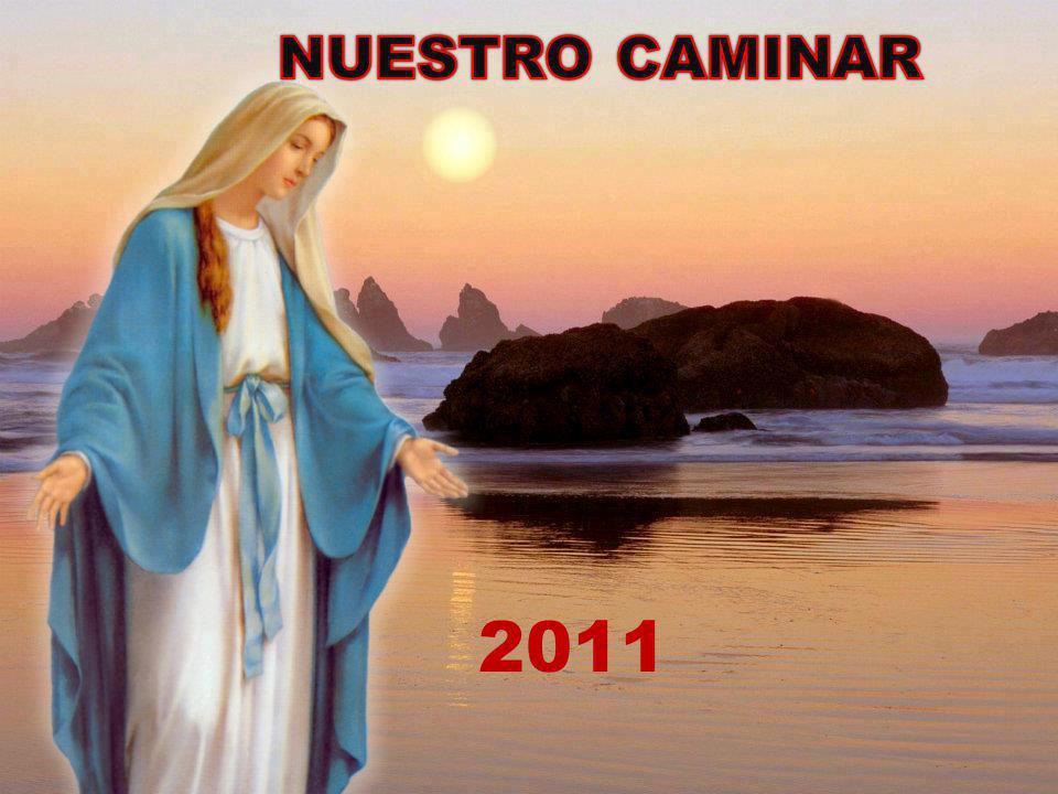NUESTRO CAMINAR 2011
