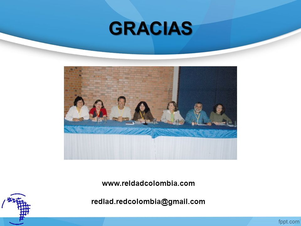 GRACIAS www.reldadcolombia.com redlad.redcolombia@gmail.com