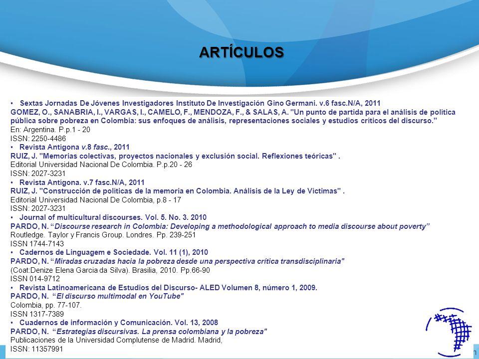 ARTÍCULOS Sextas Jornadas De Jóvenes Investigadores Instituto De Investigación Gino Germani. v.6 fasc.N/A, 2011.