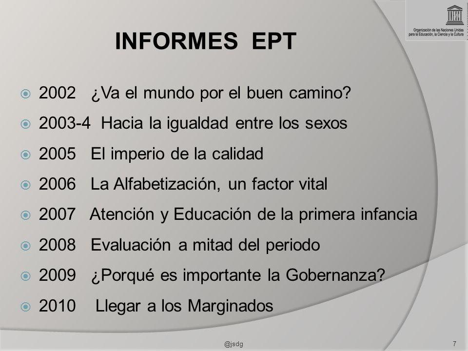 INFORMES EPT 2002 ¿Va el mundo por el buen camino