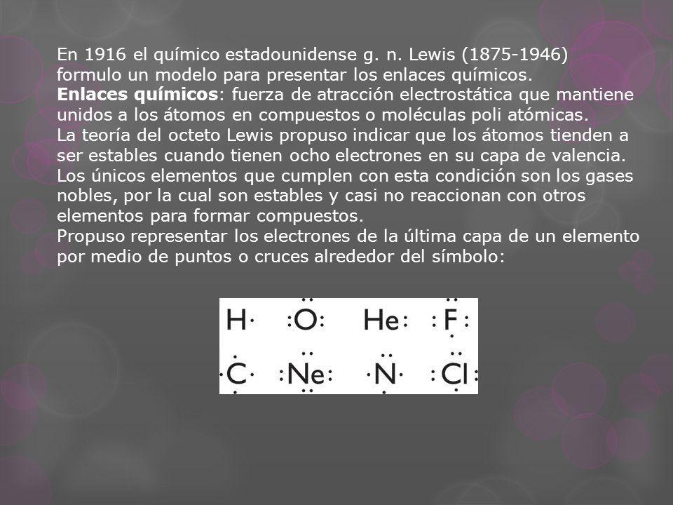 En 1916 el químico estadounidense g. n