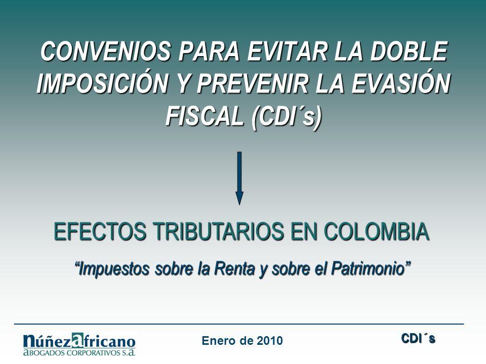 CONVENIOS PARA EVITAR LA DOBLE IMPOSICIÓN Y PREVENIR LA EVASIÓN FISCAL (CDI´s)