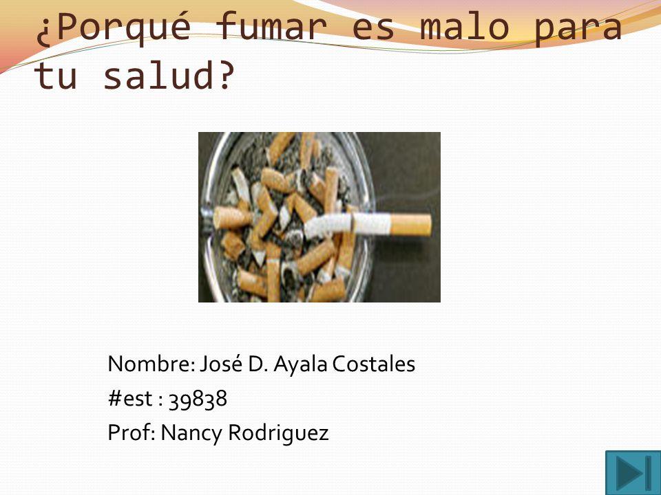 ¿Porqué fumar es malo para tu salud