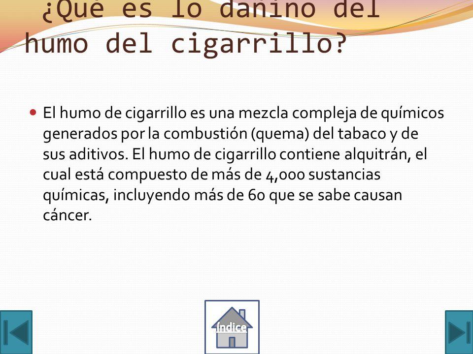¿Qué es lo dañino del humo del cigarrillo