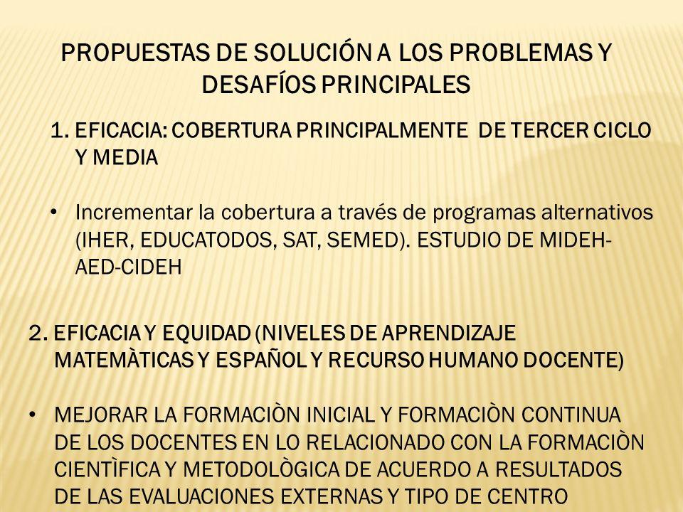 PROPUESTAS DE SOLUCIÓN A LOS PROBLEMAS Y DESAFÍOS PRINCIPALES