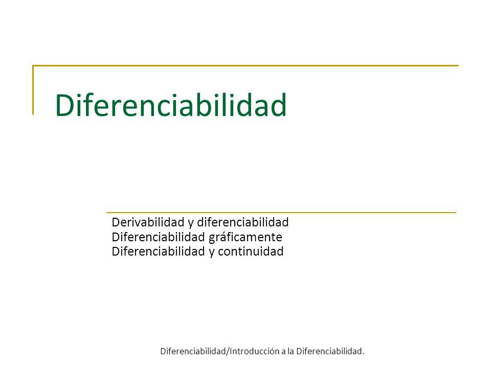 Diferenciabilidad/Introducción a la Diferenciabilidad.