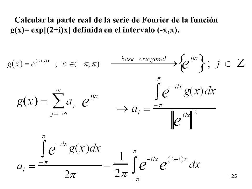 Calcular la parte real de la serie de Fourier de la función