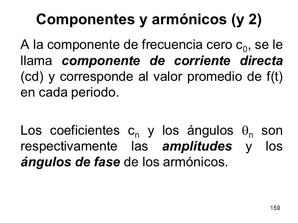 Componentes y armónicos (y 2)