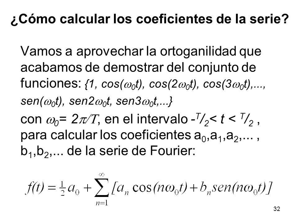 ¿Cómo calcular los coeficientes de la serie