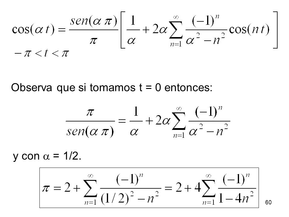 Observa que si tomamos t = 0 entonces: