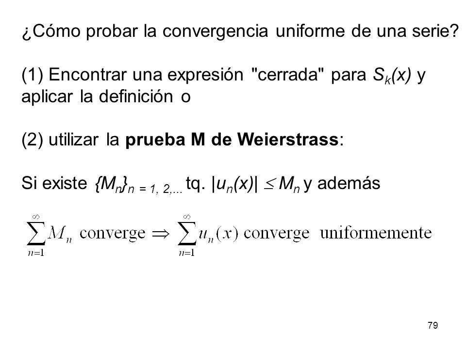 ¿Cómo probar la convergencia uniforme de una serie