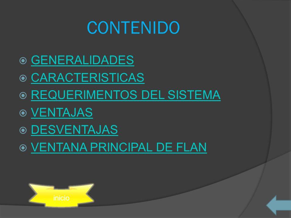 CONTENIDO GENERALIDADES CARACTERISTICAS REQUERIMENTOS DEL SISTEMA