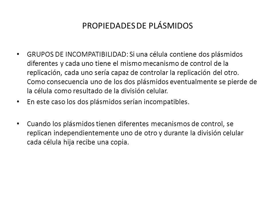 PROPIEDADES DE PLÁSMIDOS