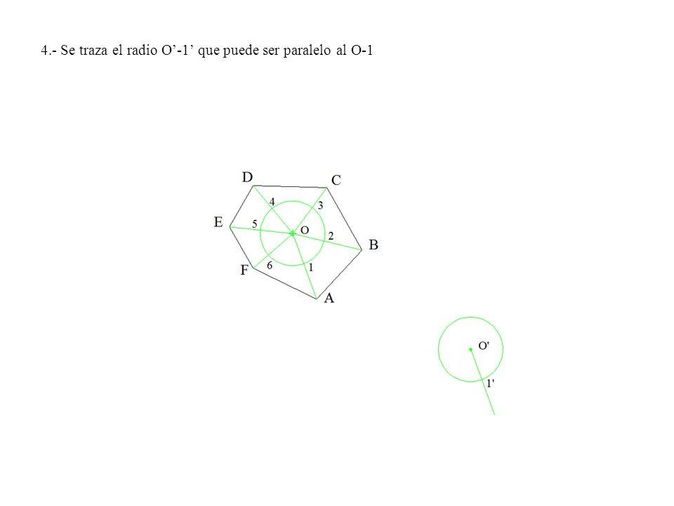 4.- Se traza el radio O'-1' que puede ser paralelo al O-1