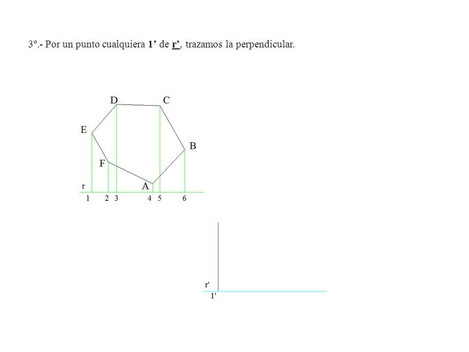 3º.- Por un punto cualquiera 1' de r', trazamos la perpendicular.