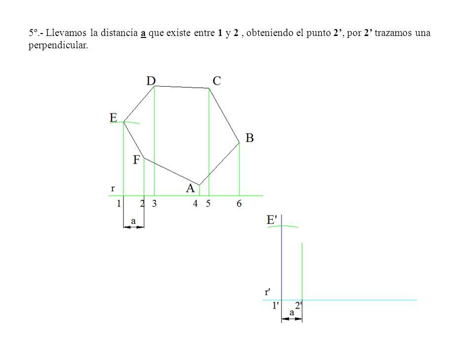 5º.- Llevamos la distancia a que existe entre 1 y 2 , obteniendo el punto 2', por 2' trazamos una perpendicular.