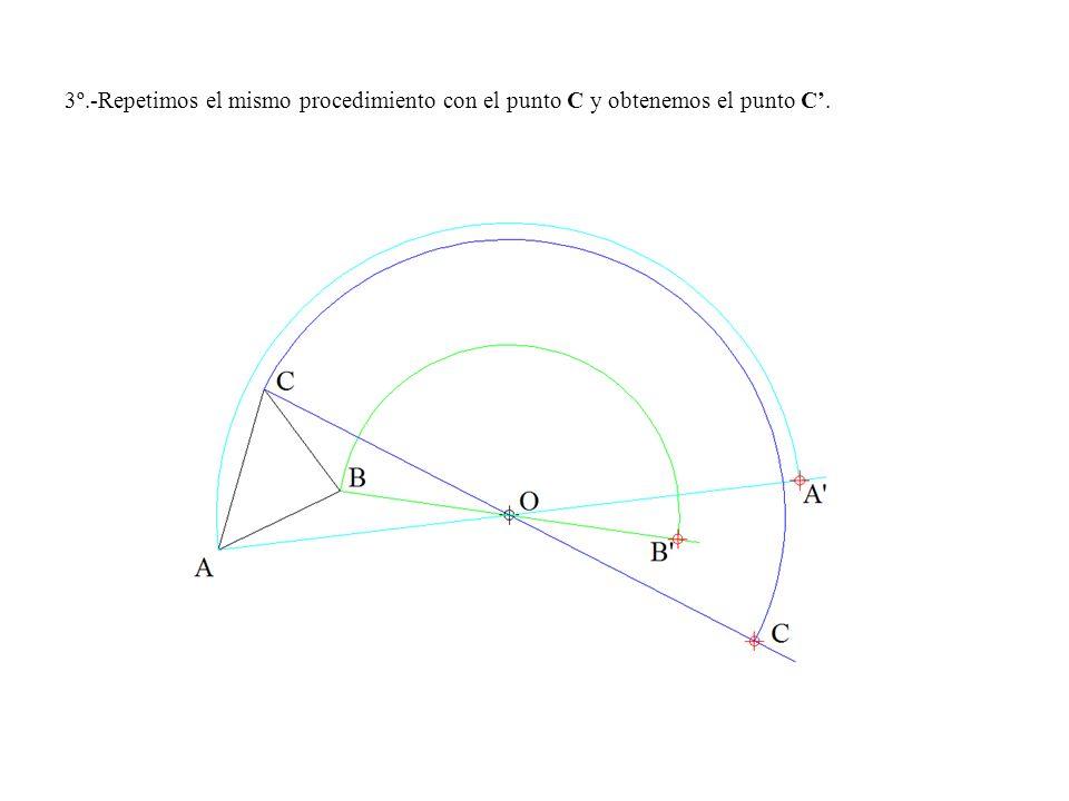 3º.-Repetimos el mismo procedimiento con el punto C y obtenemos el punto C'.