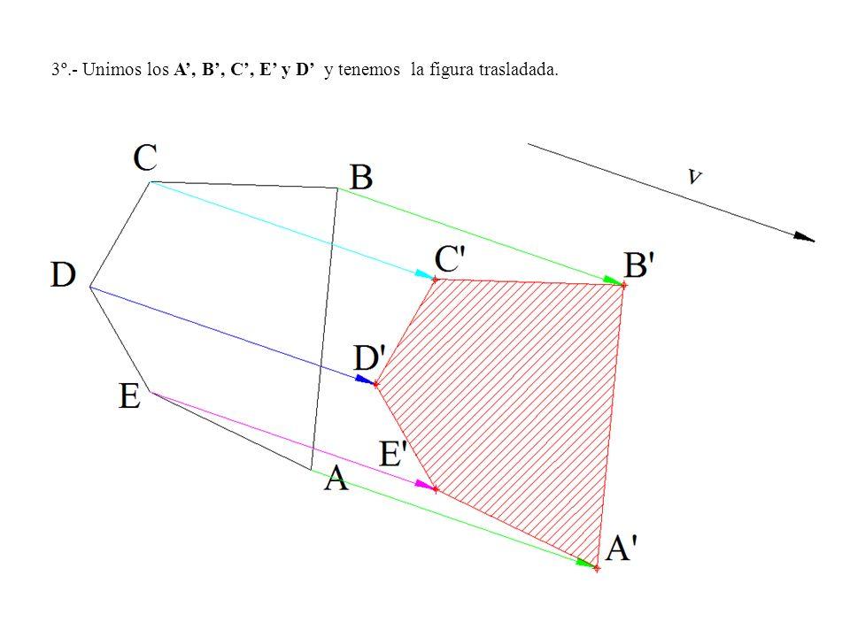 3º.- Unimos los A', B', C', E' y D' y tenemos la figura trasladada.