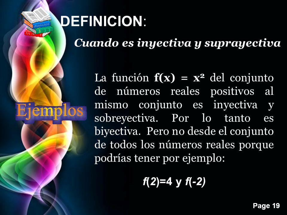 DEFINICION: Cuando es inyectiva y suprayectiva
