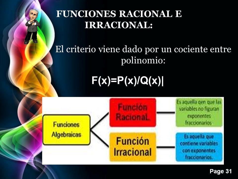 F(x)=P(x)/Q(x)| FUNCIONES RACIONAL E IRRACIONAL: