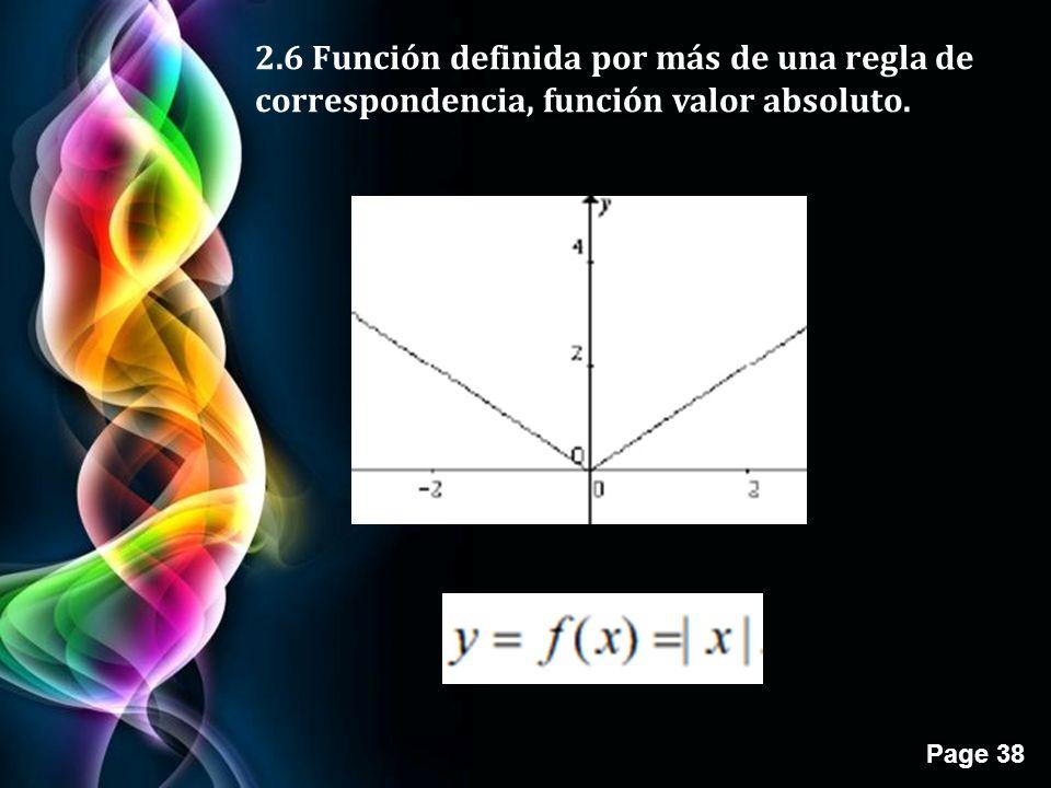 2.6 Función definida por más de una regla de correspondencia, función valor absoluto.