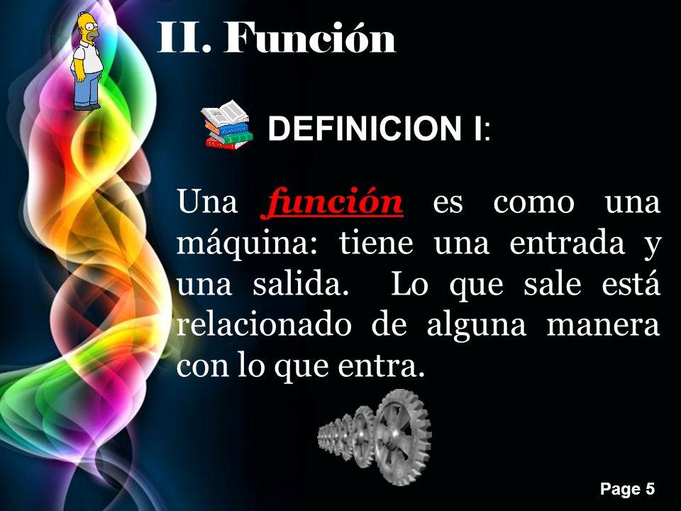 II. Función DEFINICION I: