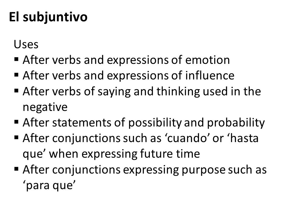 El subjuntivo Uses After verbs and expressions of emotion