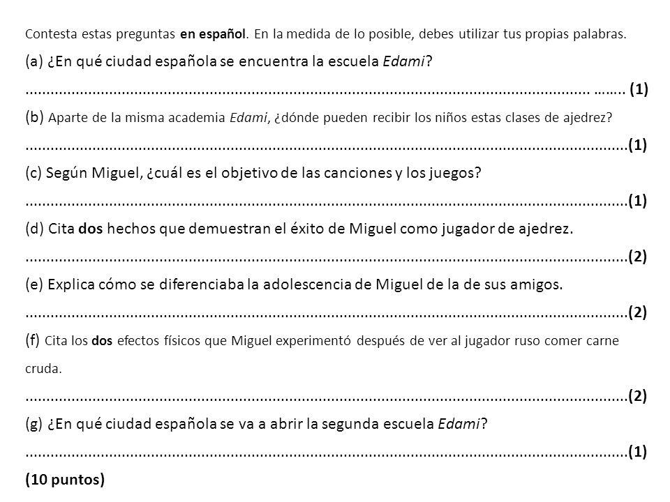 (a) ¿En qué ciudad española se encuentra la escuela Edami
