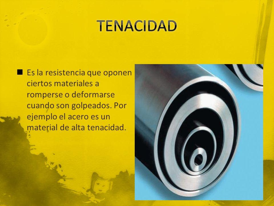 TENACIDAD