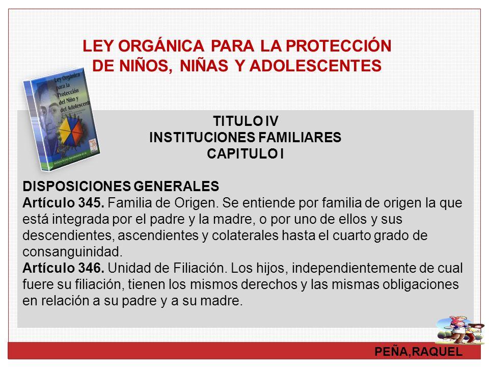 LEY ORGÁNICA PARA LA PROTECCIÓN DE NIÑOS, NIÑAS Y ADOLESCENTES