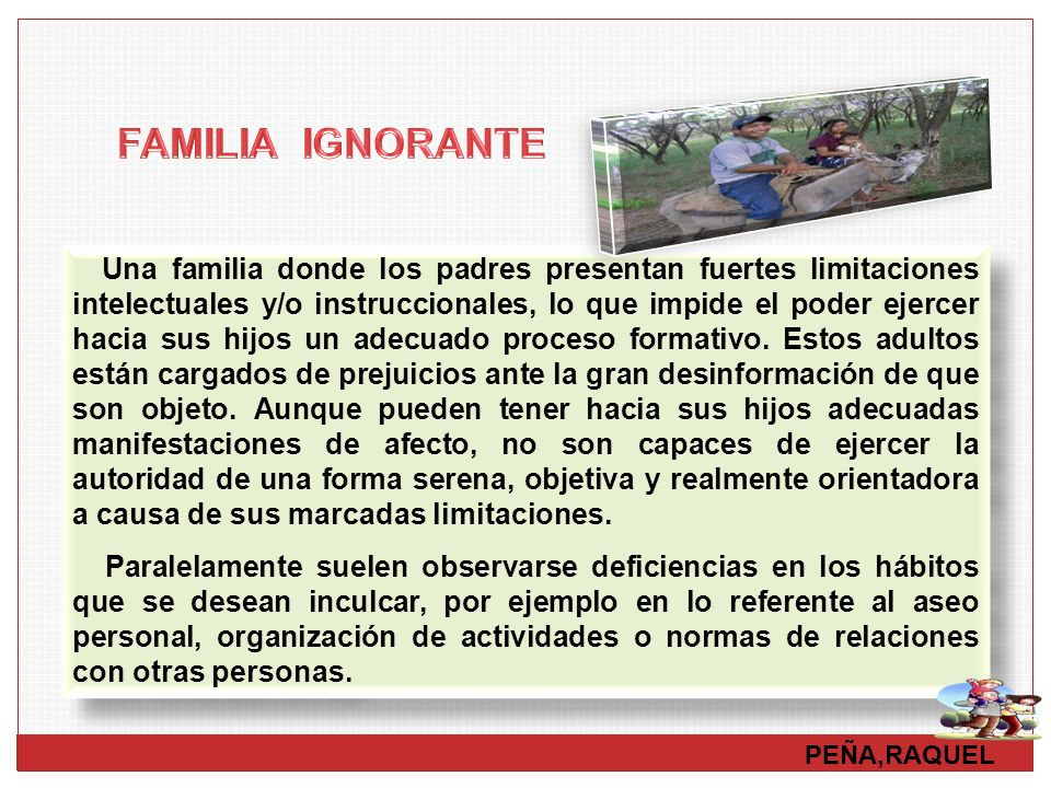FAMILIA IGNORANTE