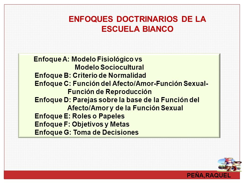 ENFOQUES DOCTRINARIOS DE LA ESCUELA BIANCO