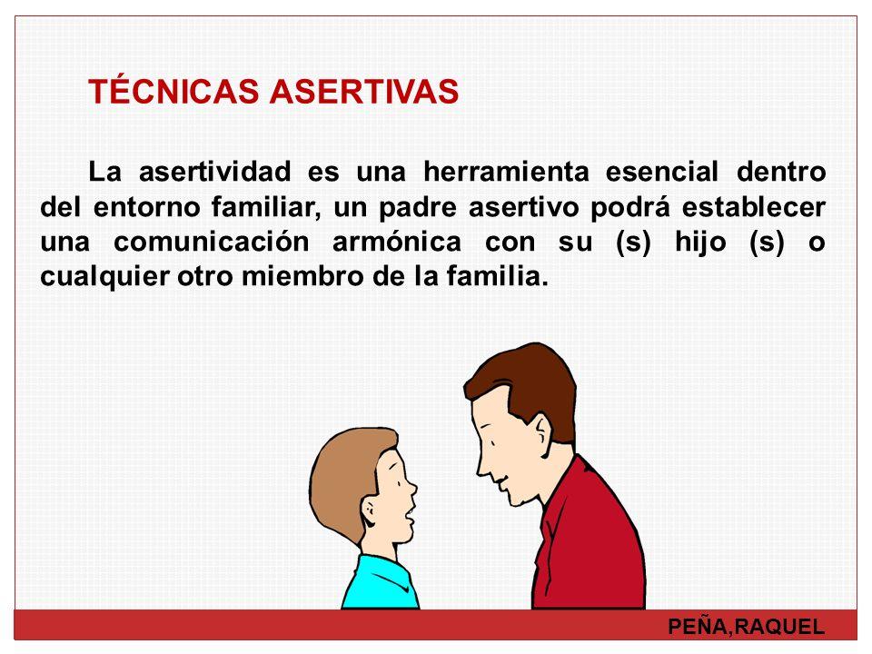 TÉCNICAS ASERTIVAS