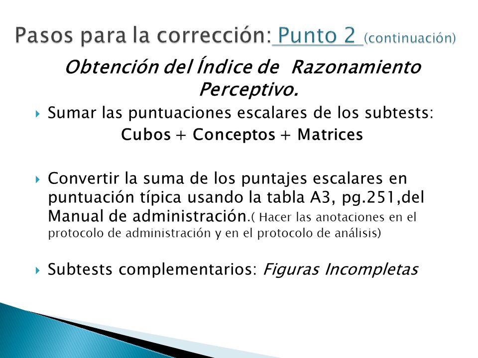 Pasos para la corrección: Punto 2 (continuación)