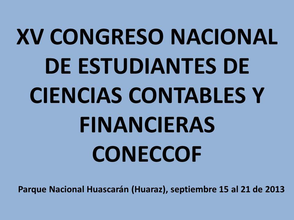 XV CONGRESO NACIONAL DE ESTUDIANTES DE CIENCIAS CONTABLES Y FINANCIERAS