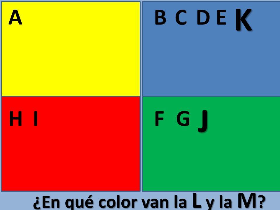 K A B C D E J H I F G ¿En qué color van la L y la M