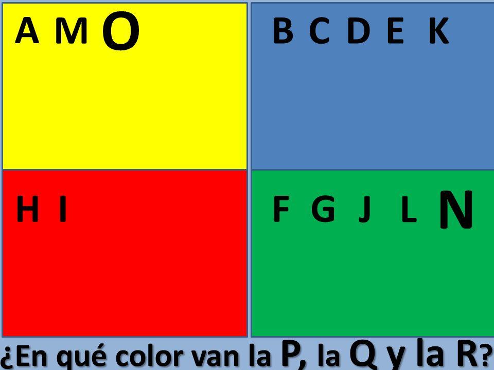 O A M B C D E K N H I F G J L ¿En qué color van la P, la Q y la R