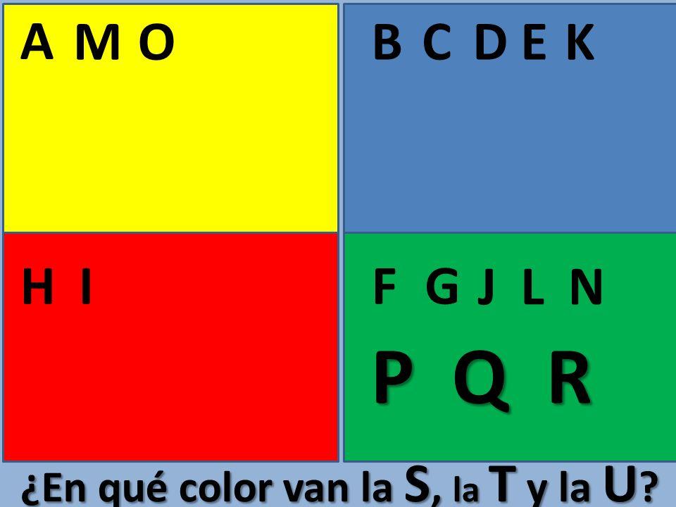 A M O B C D E K H I F G J L N P Q R ¿En qué color van la S, la T y la U