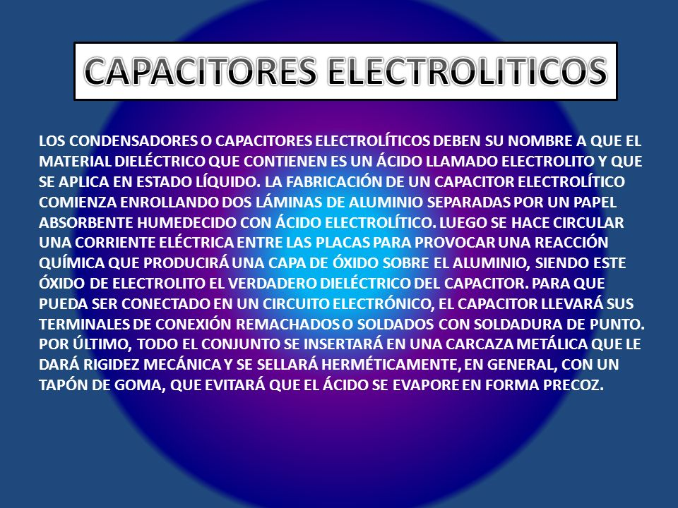 CAPACITORES ELECTROLITICOS