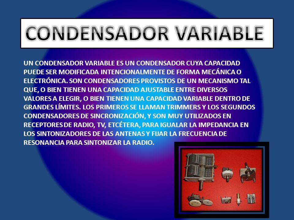 CONDENSADOR VARIABLE