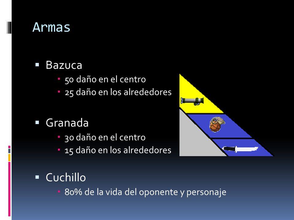Armas Bazuca Granada Cuchillo 50 daño en el centro
