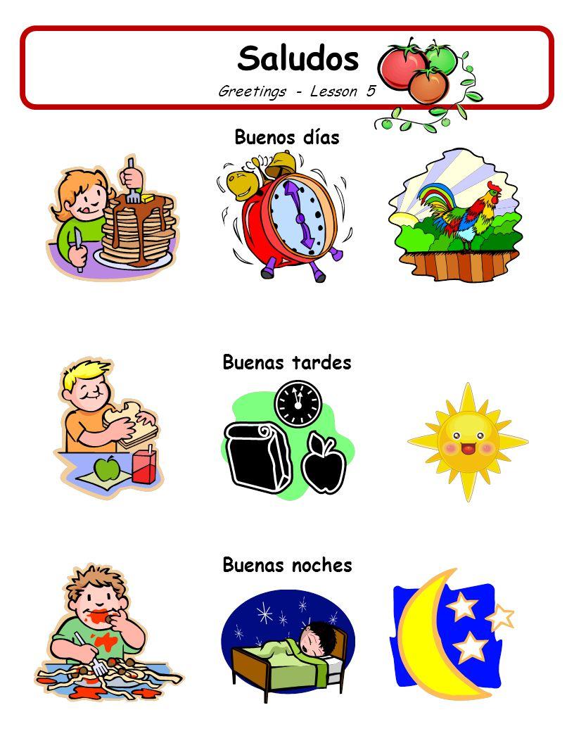 Saludos Greetings - Lesson 5 Buenos días Buenas tardes Buenas noches