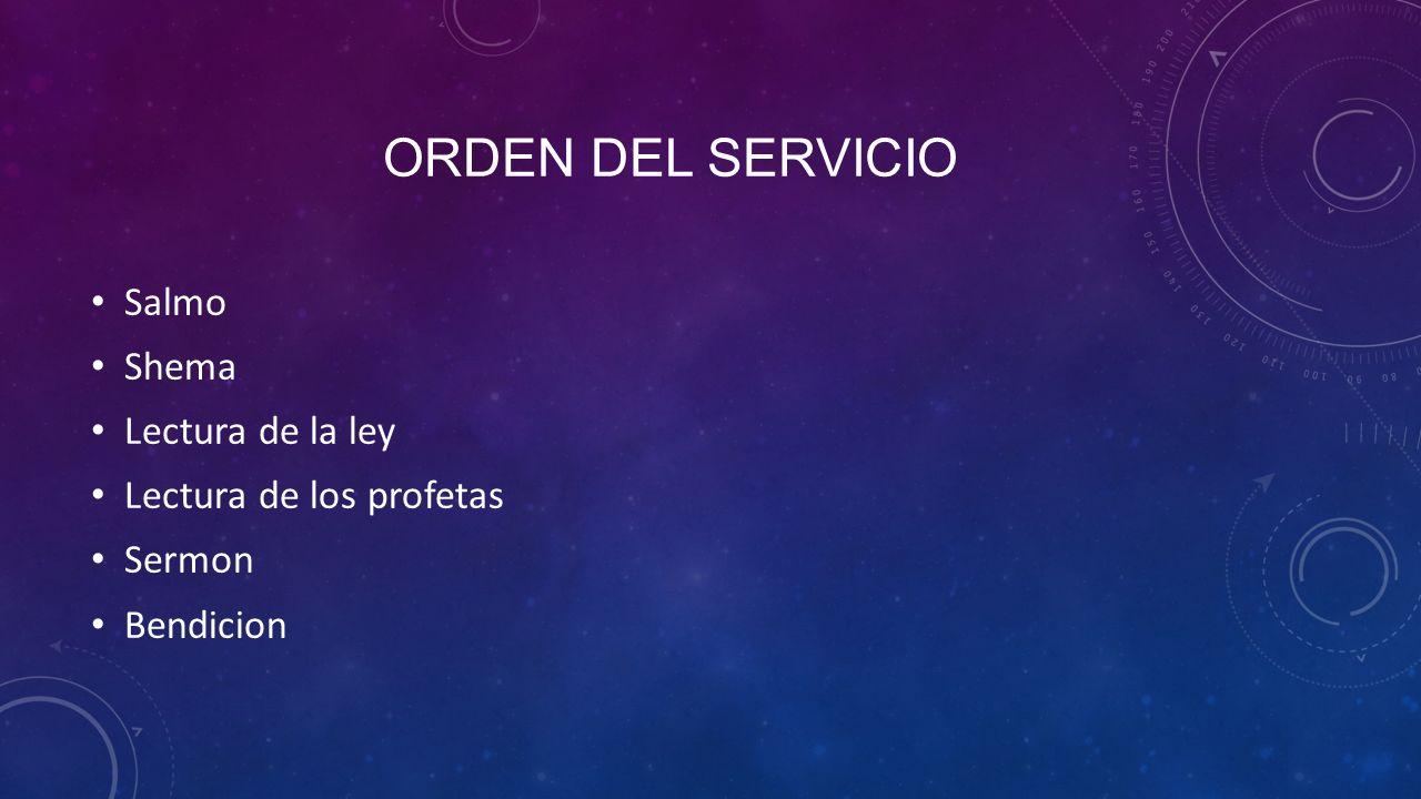 Orden del Servicio Salmo Shema Lectura de la ley